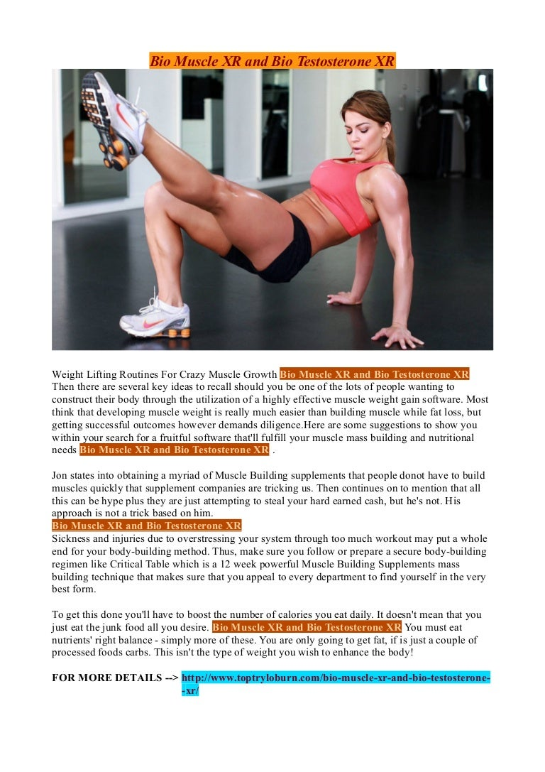 http www toptryloburn com bio muscle xr and bio testosterone xr