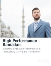 High Performance Ramadan™: Boosting Employee Performance & Productivity During the Holy Month