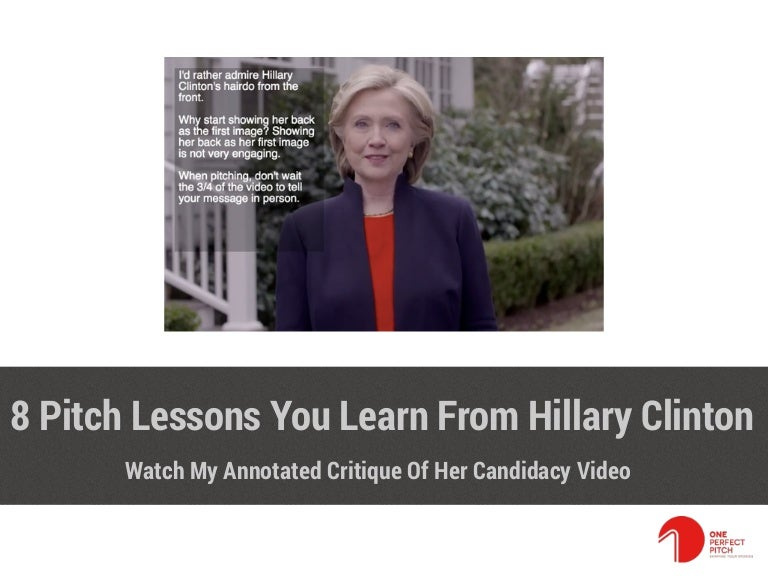 8 Pitch Lessons You Learn From Hillary Clinton's Video