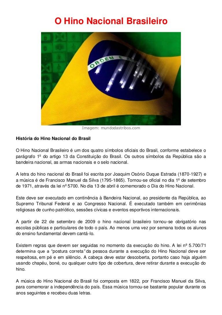 A Primeira Bandeira Do Brasil Republica o hino nacional brasileiro