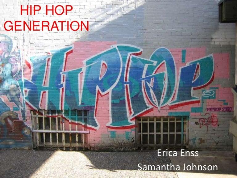 Hip hop generation slides