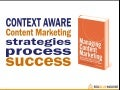 Context Aware Content Marketing Strategies Process Success