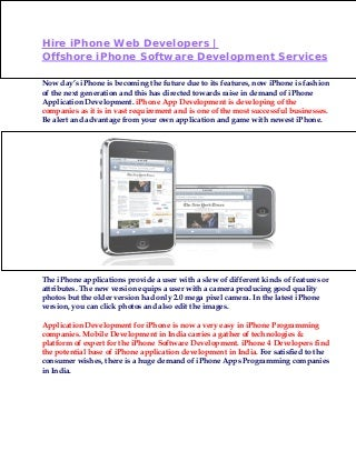 Hire iPhone Developers - Offshore iPhone Software Development Services
