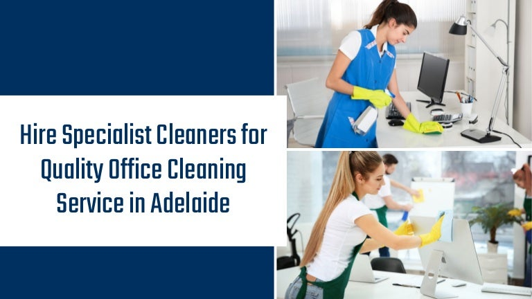 Hire Specialist Cleaners for Quality Office Cleaning Service in Adela…