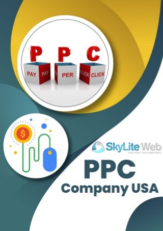 Hire the best PPC company in USA (Skylite Web) to support your business growth in 2019!