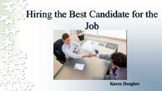 Hiring the best candidate for the job Karen Dougher MBA thesis