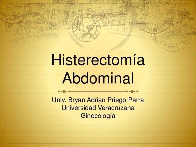 Histerectomía abdominal/vaginal, Indicaciones, Contraindicaciones, Pr…