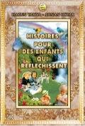 Histoires pour des enfants qui reflechissent 1. french. français