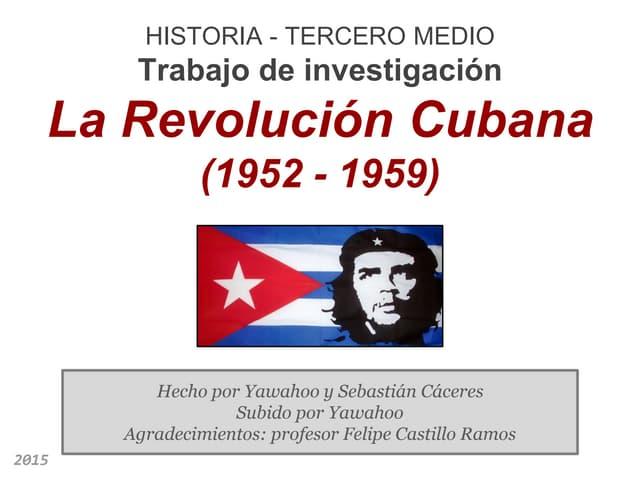 Historia 3° medio - Revolución Cubana (1952 - 1959)
