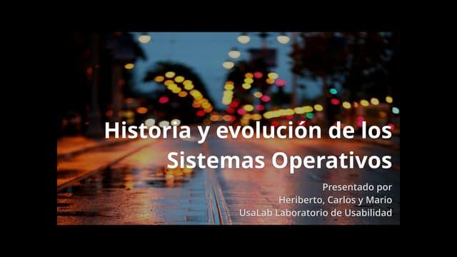 Historia y Evolución de los Sistemas Operativos