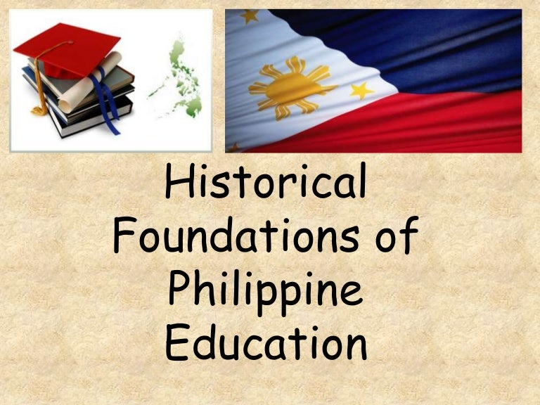 Historical Foundations Of Curriculum In The Philippines-1056