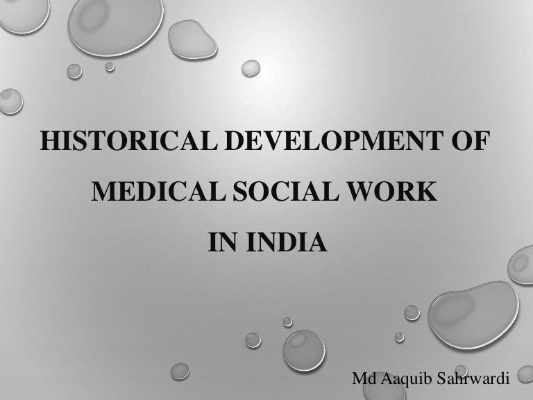 Historical Development Medical Social Work In India