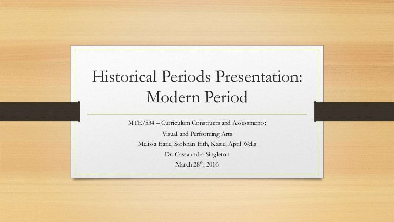Historical periods presentation team b