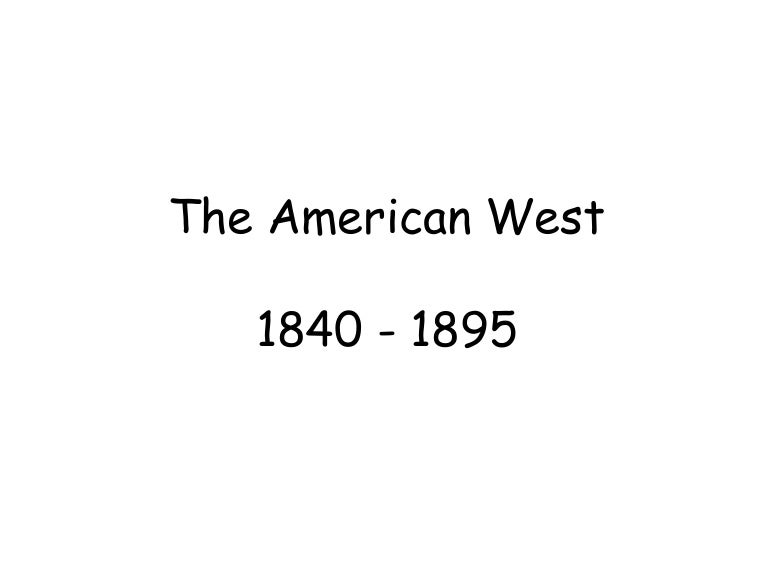 History American West
