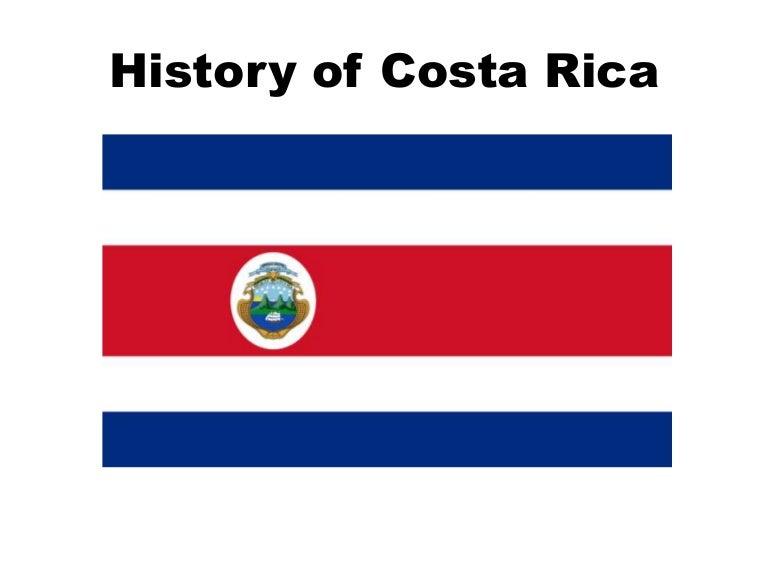 historyofcostarica-160129112115-thumbnail-4.jpg?cb=1454066761