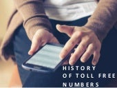 A Brief History of Toll Free Numbers