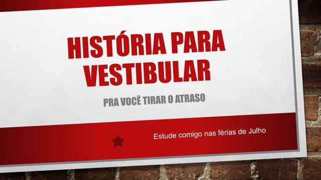 História para vestibular