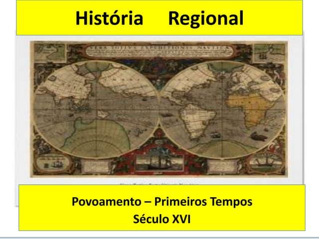 História     regional   povoamento primeiros tempos