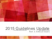 CPR2015 update: Ethical issues