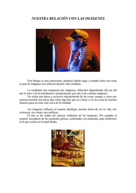 H:\juanlu!!!!\artistica blog\blog teoría\teoría.nuestra relacion con las imágenes