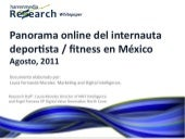 Harrenmedia Research Whitepaper: Panorama online Deportistas y Fitness en México. Agosto 2011