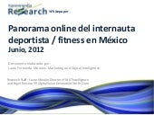 HM Research Panorama online del internauta deportista / fitness en México Junio, 2012
