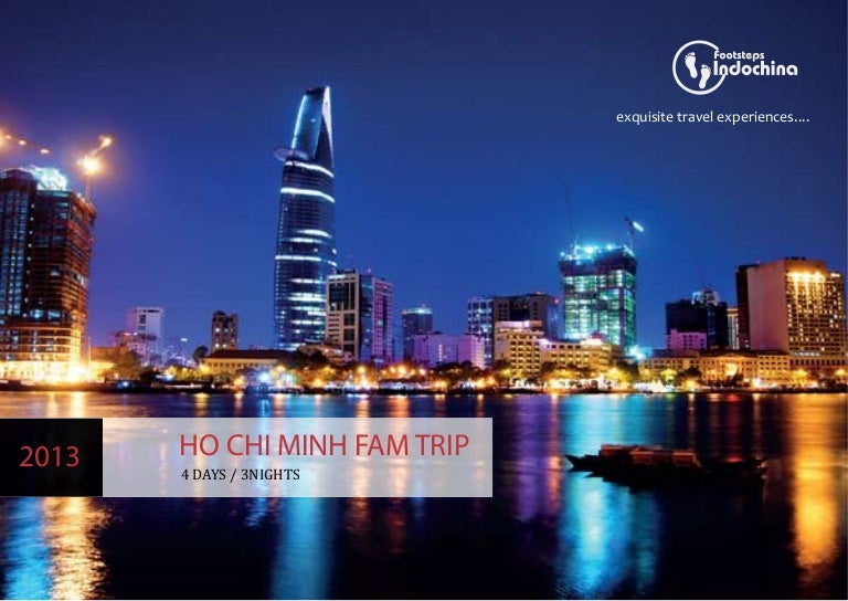 Ho Chi Minh Fam Trip 2013