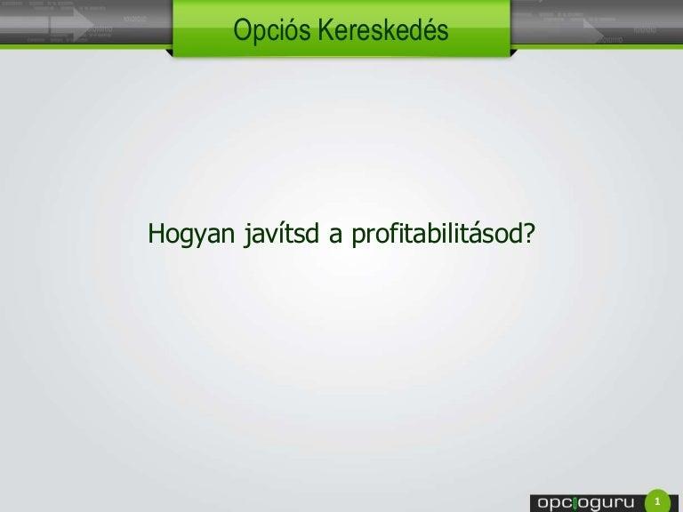 kereskedési opciók mutatók szerint)
