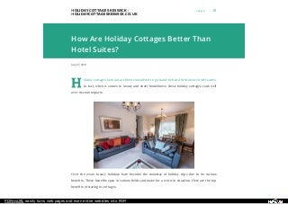 How Are Holiday Cottages Better Than Hotel Suites