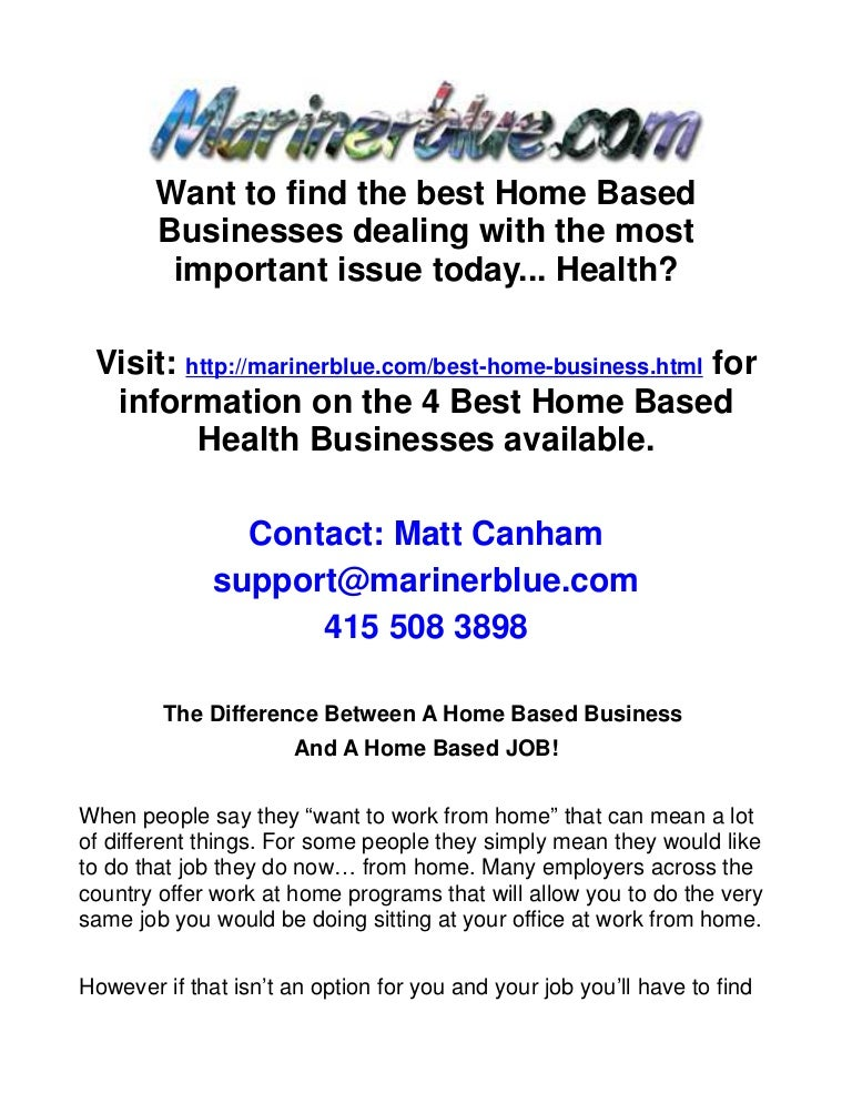 The Difference Between A Home Based Business And A Home Based JOB!