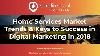 Home Services Market Trends & Keys to Success in Digital Marketing