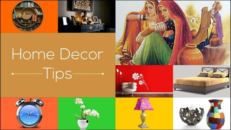 . Home decor tips