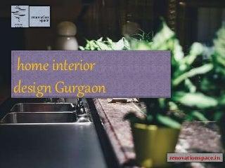 Home interior design gurgaon