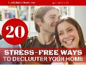 20 Stress-Free Ways to Declutter Your Home