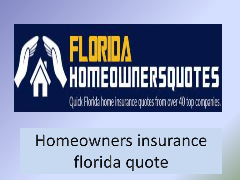 Homeowners Insurance Florida Quote
