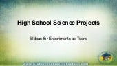 Homeschool High School Science Projects