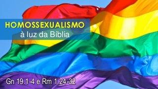 Homossexualismo à luz da biblia