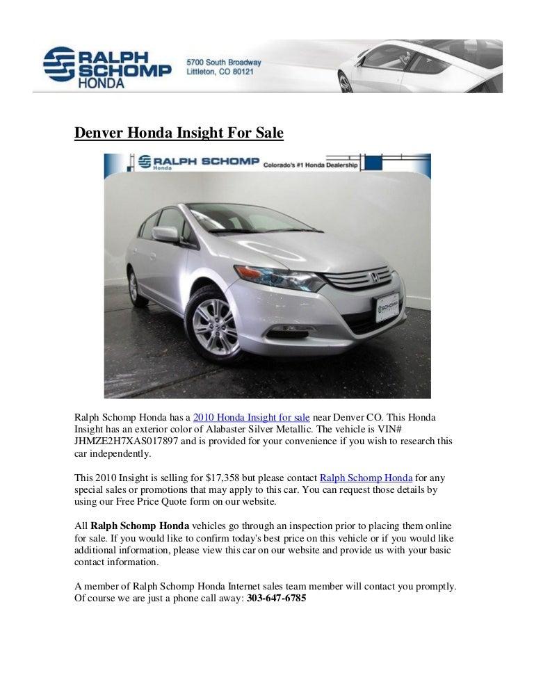 Ralph Schomp Honda >> Honda Insight For Sale In Denver Co