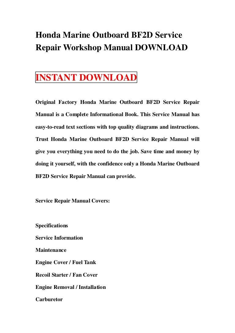 honda marine outboard bf2 d service repair workshop manual download rh slideshare net honda bf225 workshop manual honda bf2 workshop manual