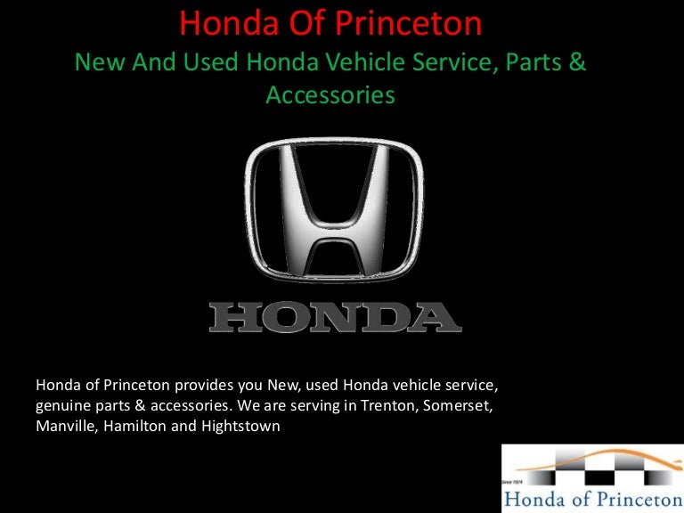 Honda Of Princeton >> Honda Of Princeton