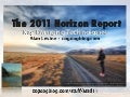 2011 Horizon Report (ASTD Presentation)