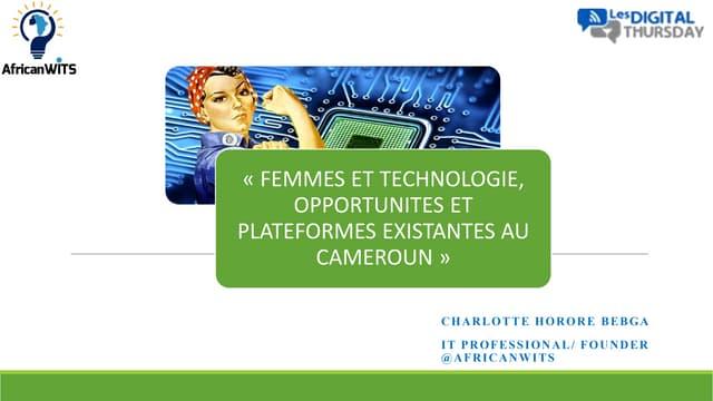 Femmes et technologies, opportunités et plateformes existantes au Cameroun - #DigitalThursday #Edition7
