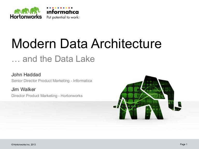 modern data architecture for a data lake with informatica and hortonw…