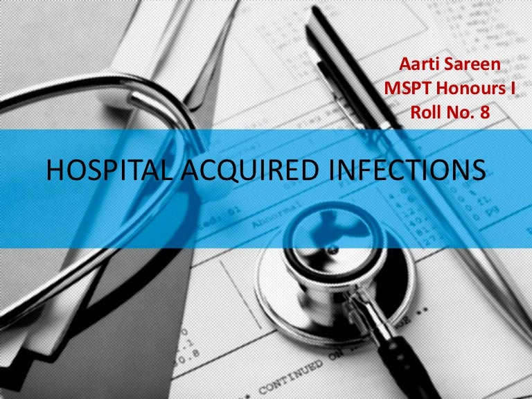 Hospital Acquired Infections