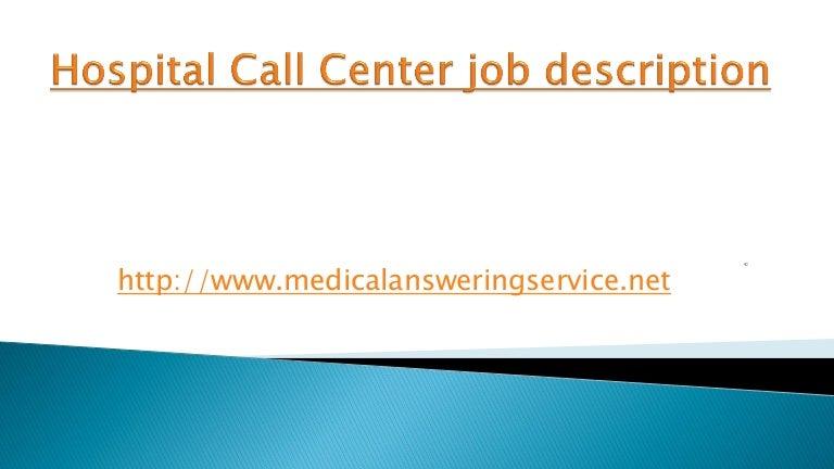 Hospital call center job description – Call Center Job Description