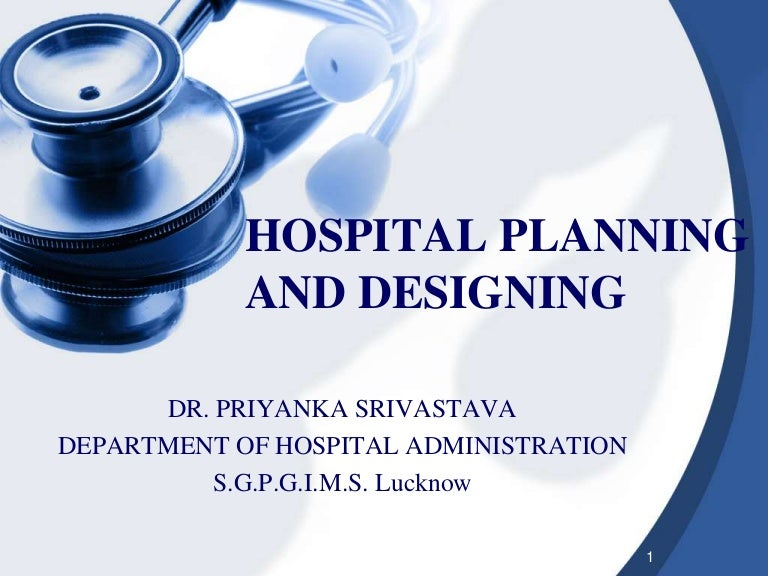 Hospital Planning And Designing