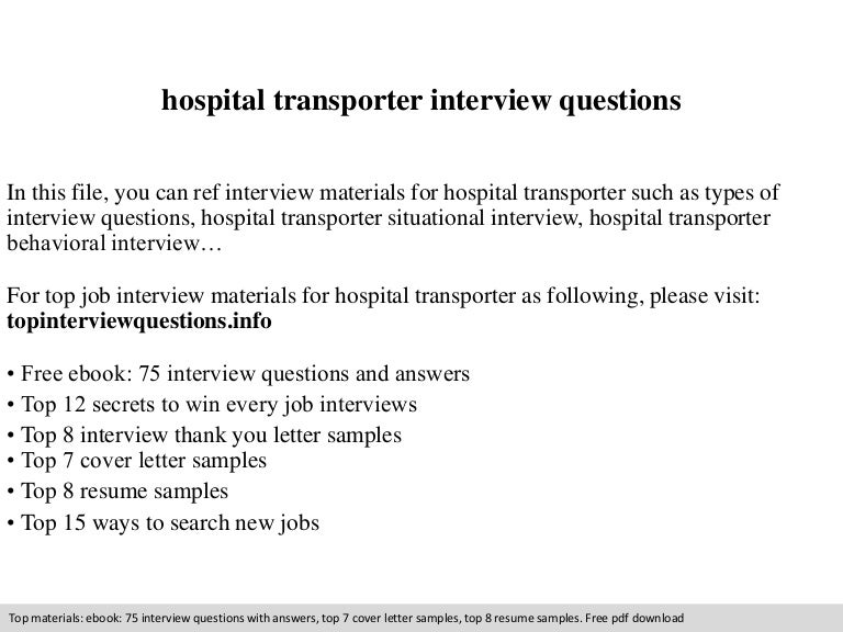 Hospital transporter interview questions
