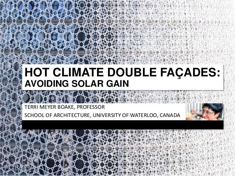 Hot Climate Double Facades A Focus On Solar Avoidance