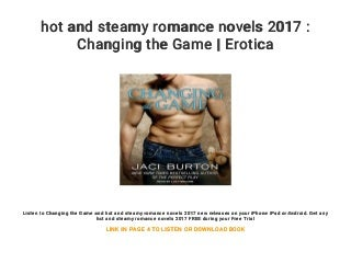 hot and steamy romance novels 2017 : Changing the Game - Erotica