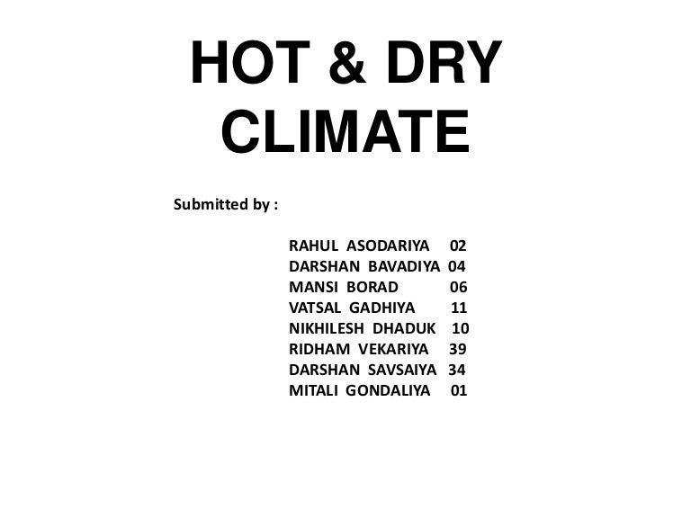 Hot Amp Dry Climate